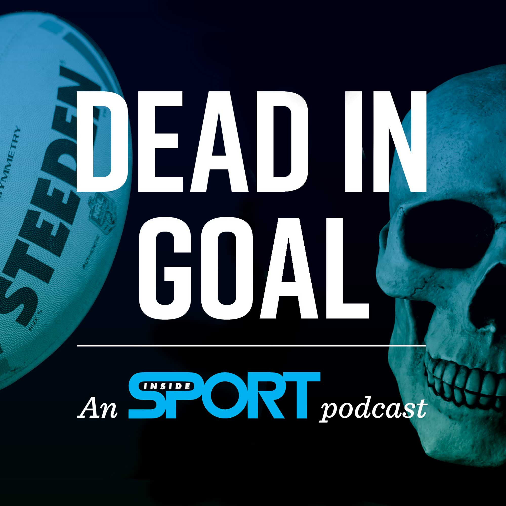 Dead In Goal Podcast
